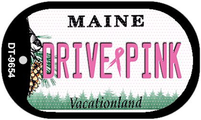 Drive Pink Maine Novelty Metal Dog Tag Necklace DT-9654