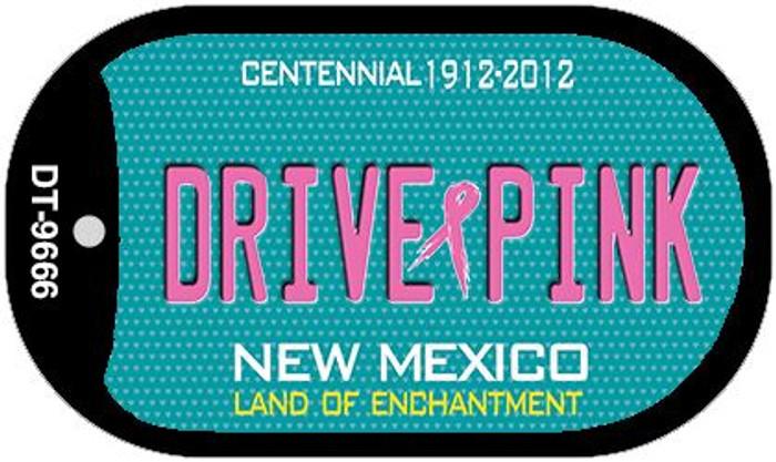 Drive Pink New Mexico Novelty Metal Dog Tag Necklace DT-9666