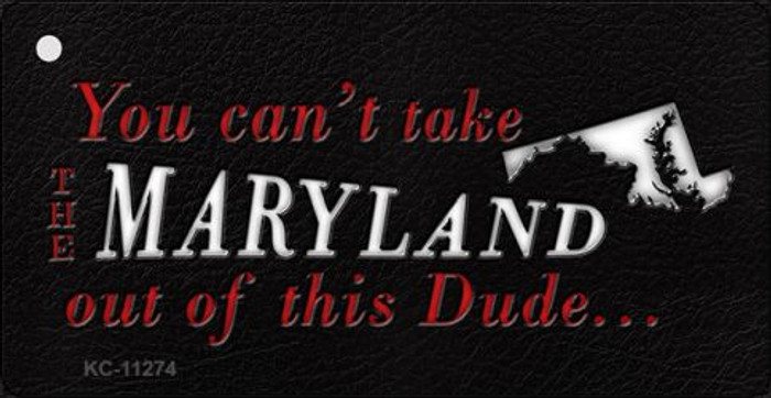 Maryland Dude Novelty Metal Key Chain KC-11274