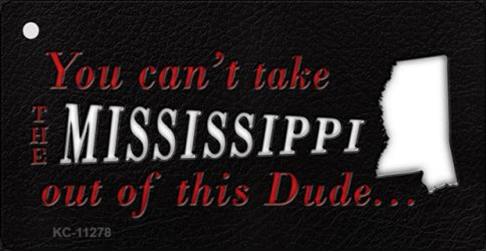 Mississippi Dude Novelty Metal Key Chain KC-11278