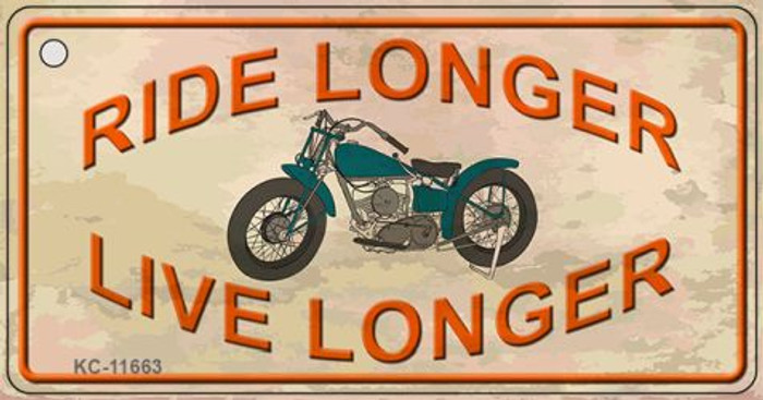 Ride Longer Live Longer Novelty Metal Key Chain KC-11663
