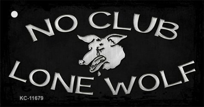 No Club Lone Wolf Novelty Metal Key Chain KC-11679