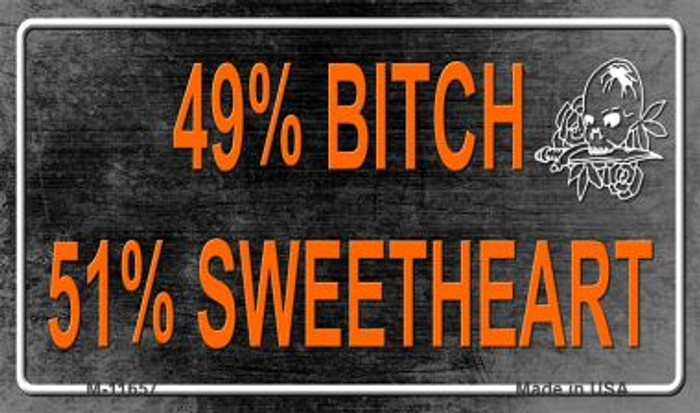 49% Bitch 51% Sweet Novelty Metal Magnet M-11657