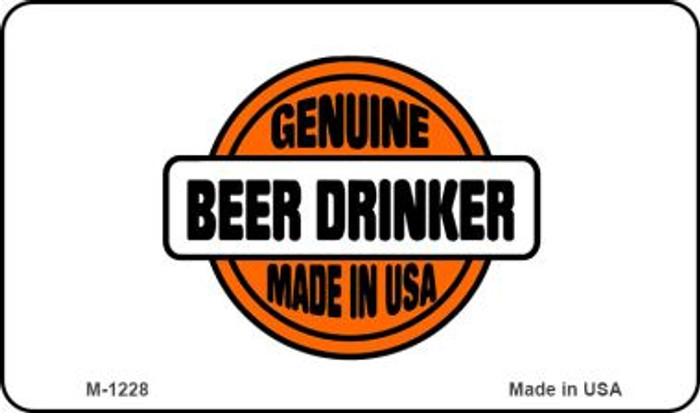 Genuine Beer Drinker Novelty Metal Magnet M-1228