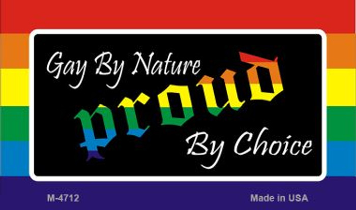 Gay By Nature Novelty Metal Magnet M-4712