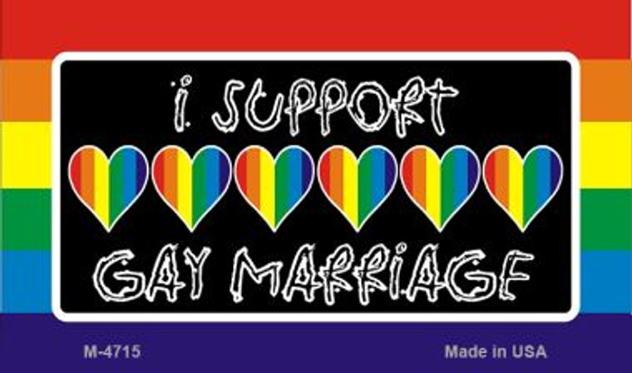 Support Gay Marriage Novelty Metal Magnet M-4715