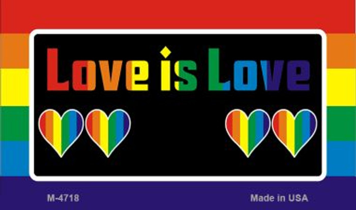 Love Is Love  Novelty Metal Magnet M-4718