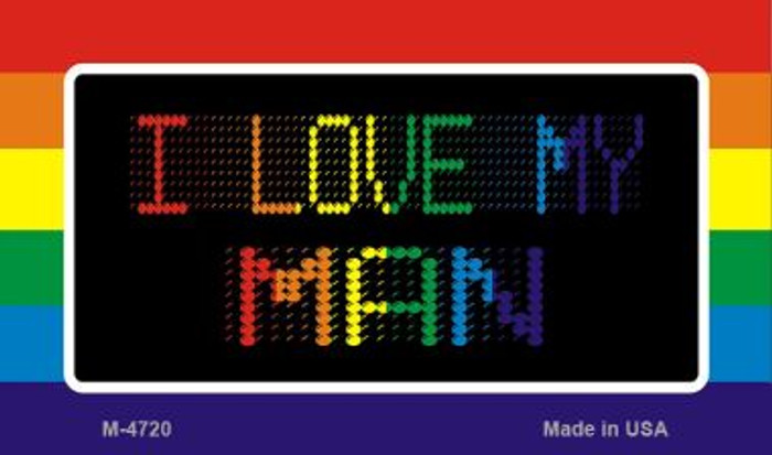 I Love My Man Novelty Metal Magnet M-4720