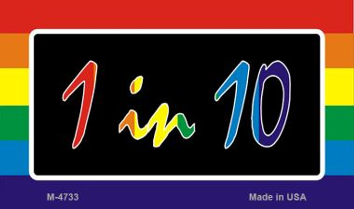 1 In 10 Rainbow Novelty Metal Magnet M-4733