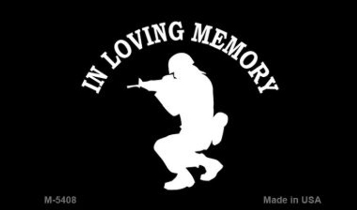 In Loving Memory Squatting Novelty Metal Magnet M-5408