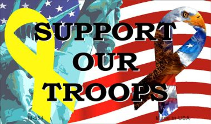 Support Our Troops Novelty Metal Magnet M-554