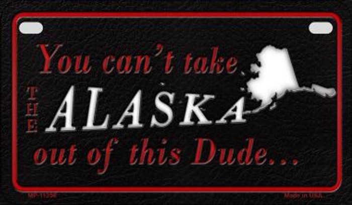Alaska Dude Novelty Metal Motorcycle Plate MP-11256