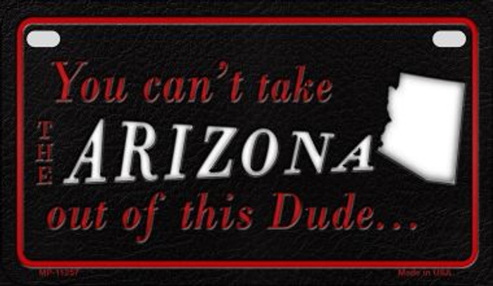 Arizona Dude Novelty Metal Motorcycle Plate MP-11257