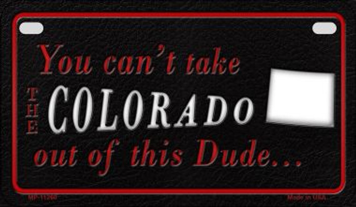 Colorado Dude Novelty Metal Motorcycle Plate MP-11260