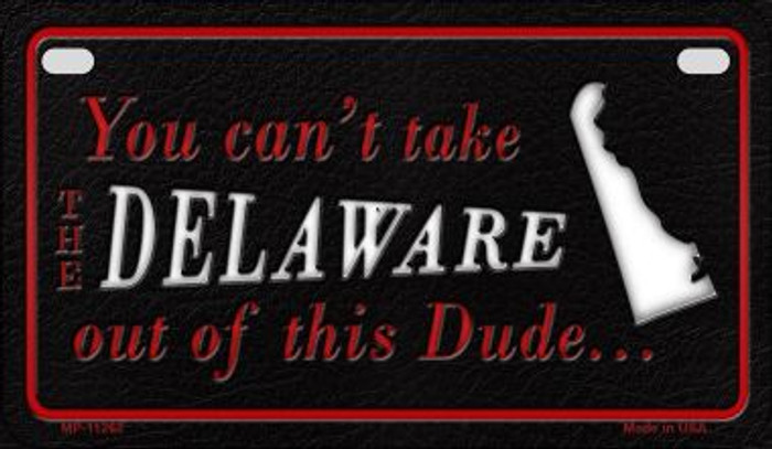Deleware Dude Novelty Metal Motorcycle Plate MP-11262