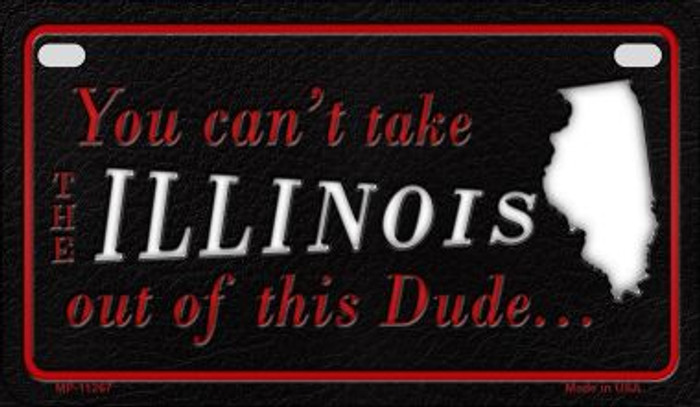 Illinois Dude Novelty Metal Motorcycle Plate MP-11267