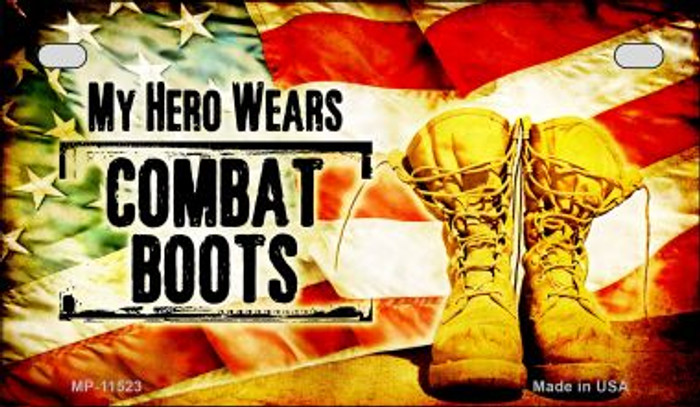 My Hero Wears Combat Boots Novelty Metal Motorcycle Plate MP-11523