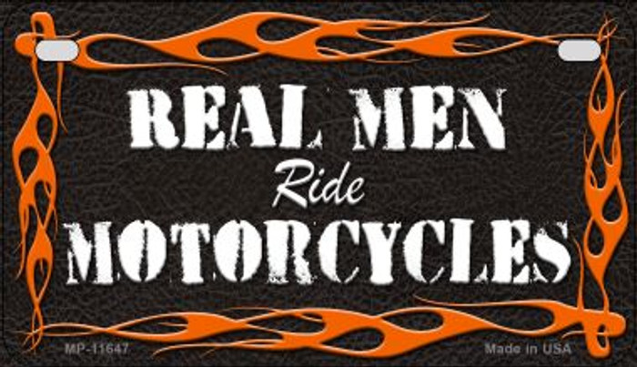 Real Men Ride Motorcycles Novelty Metal Motorcycle Plate MP-11647
