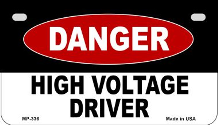 Danger High Voltage Driver Novelty Metal Motorcycle Plate MP-336