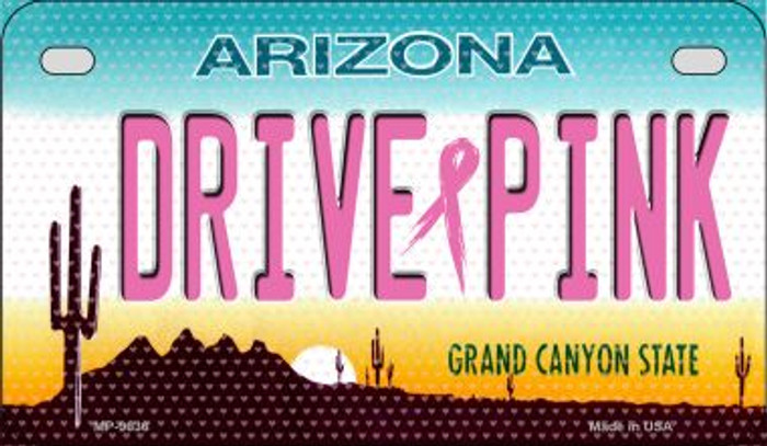 Drive Pink Arizona Novelty Metal Motorcycle Plate MP-9636