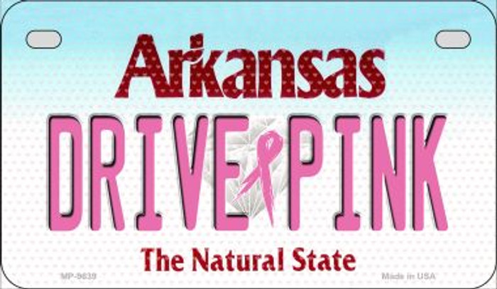 Drive Pink Arkansas Novelty Metal Motorcycle Plate MP-9639