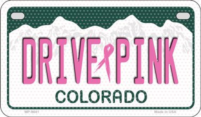 Drive Pink Colorado Novelty Metal Motorcycle Plate MP-9641