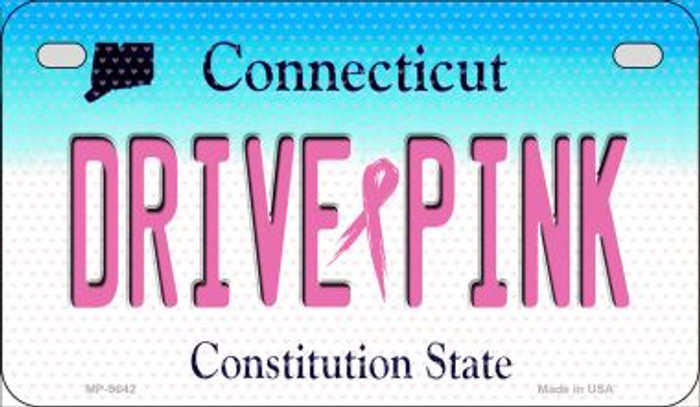 Drive Pink Connecticut Novelty Metal Motorcycle Plate MP-9642