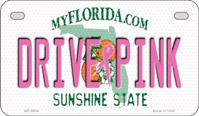 Drive Pink Florida Novelty Metal Motorcycle Plate MP-9644