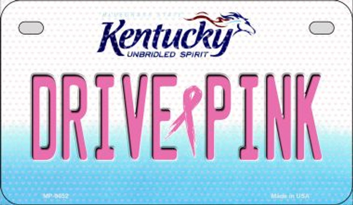 Drive Pink Kentucky Novelty Metal Motorcycle Plate MP-9652