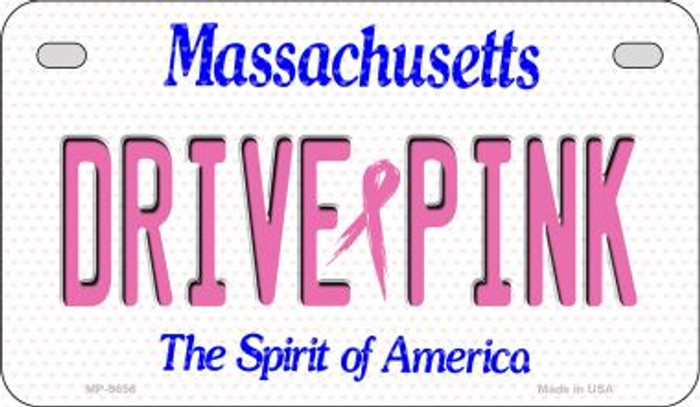Drive Pink Massachusetts Novelty Metal Motorcycle Plate MP-9656