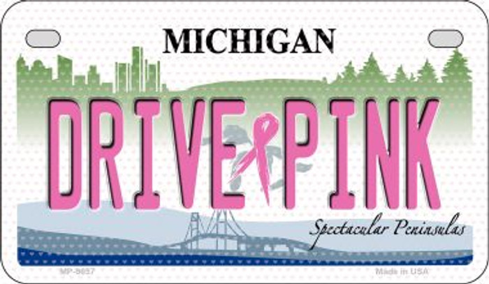 Drive Pink Michigan Novelty Metal Motorcycle Plate MP-9657