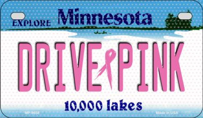 Drive Pink Minnesota Novelty Metal Motorcycle Plate MP-9658