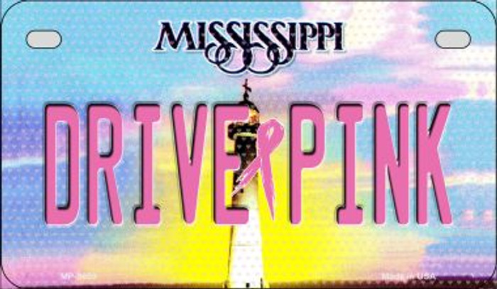 Drive Pink Mississippi Novelty Metal Motorcycle Plate MP-9659