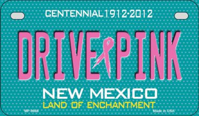 Drive Pink New Mexico Novelty Metal Motorcycle Plate MP-9666