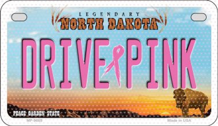 Drive Pink North Dakota Novelty Metal Motorcycle Plate MP-9669