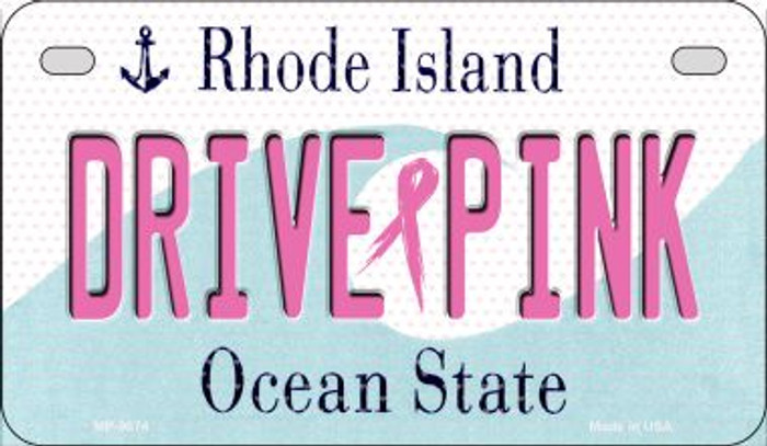 Drive Pink Rhode Island Novelty Metal Motorcycle Plate MP-9674