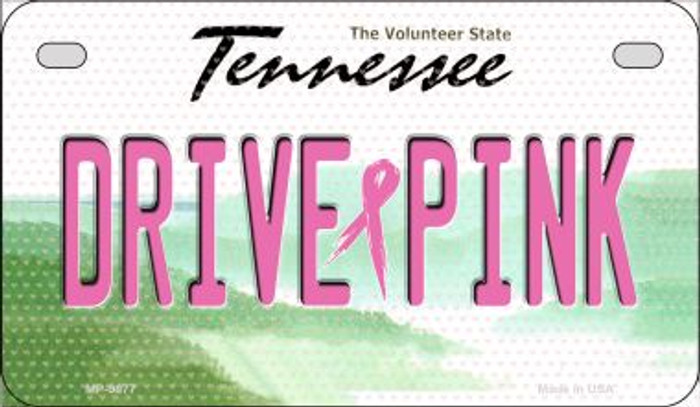 Drive Pink Tennessee Novelty Metal Motorcycle Plate MP-9677