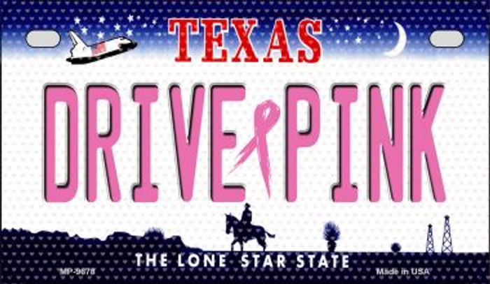 Drive Pink Texas Novelty Metal Motorcycle Plate MP-9678