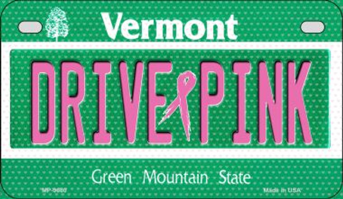 Drive Pink Vermont Novelty Metal Motorcycle Plate MP-9680