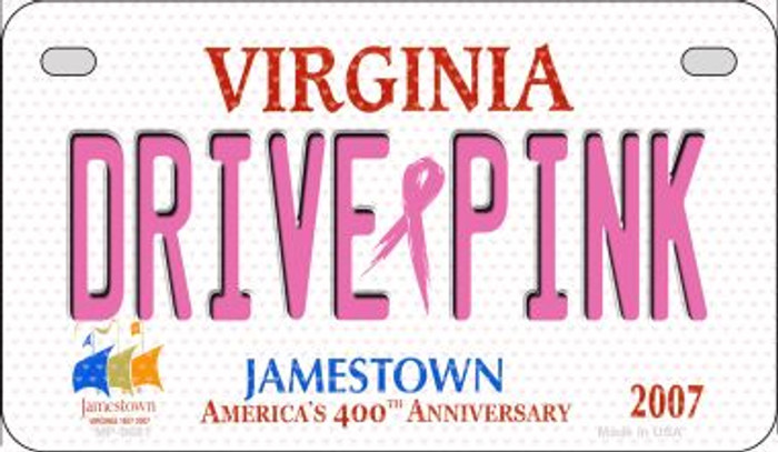 Drive Pink Virginia Novelty Metal Motorcycle Plate MP-9681