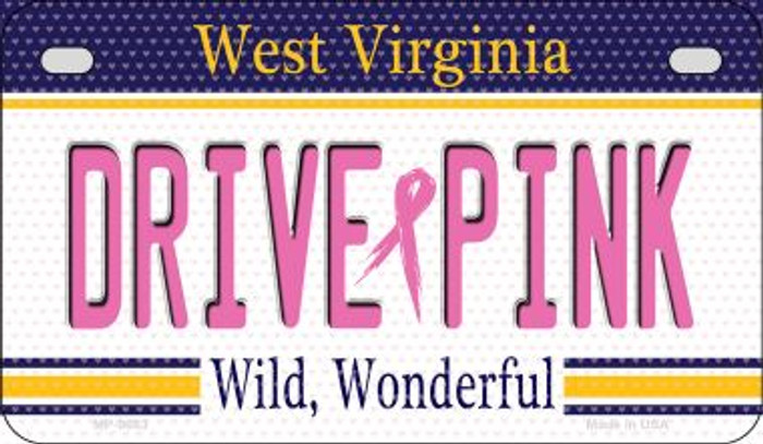 Drive Pink West Virginia Novelty Metal Motorcycle Plate MP-9683