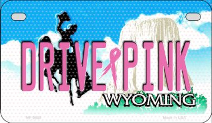 Drive Pink Wyoming Novelty Metal Motorcycle Plate MP-9685