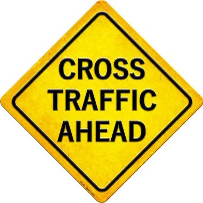 Cross Traffic Ahead Novelty Metal Crossing Sign CX-432