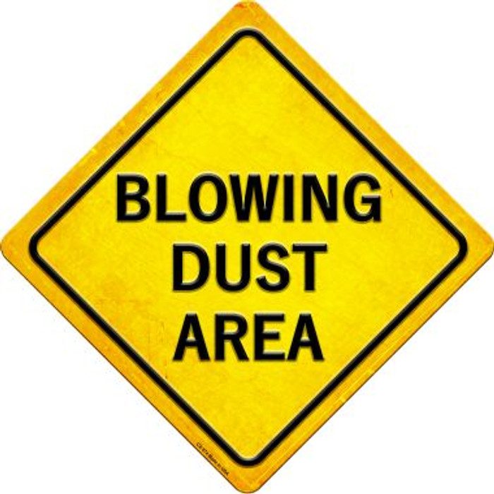 Blowing Dust Area Novelty Metal Crossing Sign CX-574