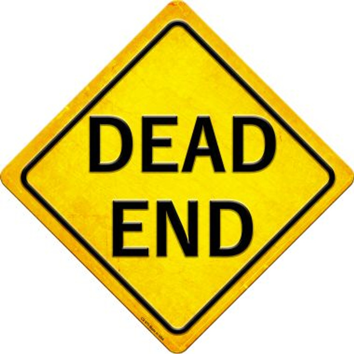 Dead End Novelty Metal Crossing Sign CX-575