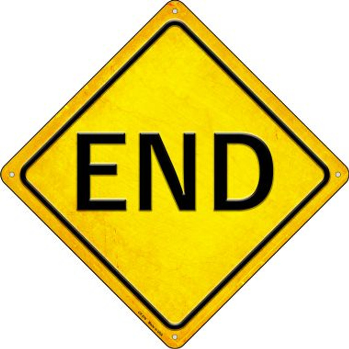 End Novelty Metal Crossing Sign CX-576
