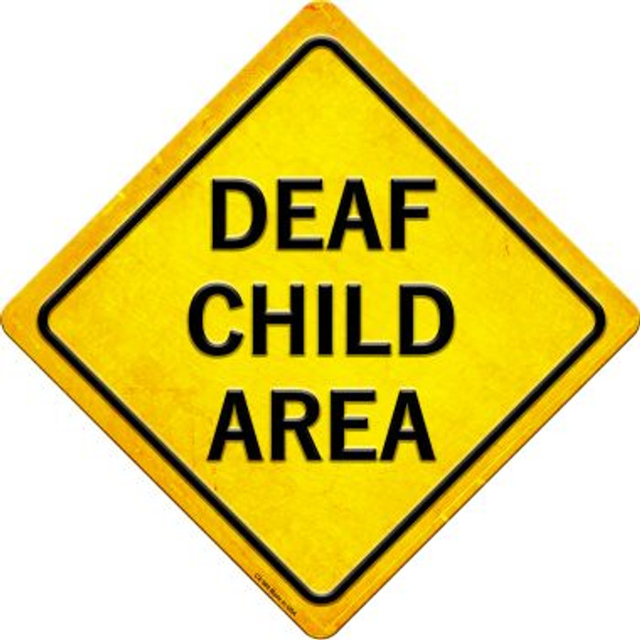 Deaf Child Area Novelty Metal Crossing Sign CX-580