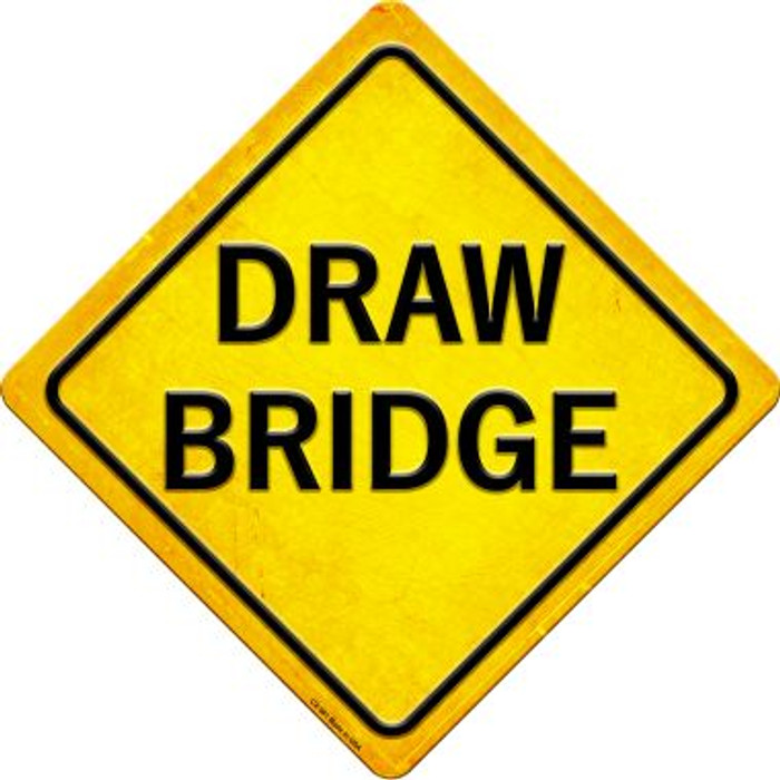 Draw Bridge Novelty Metal Crossing Sign CX-581