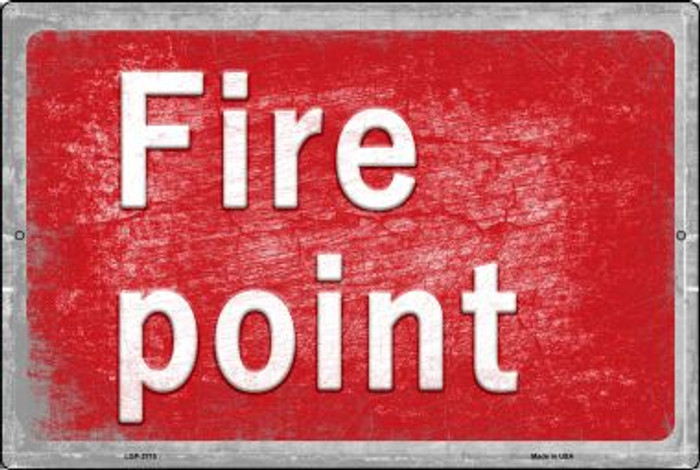 Fire Point Novelty Metal Large Parking Sign LGP-2715