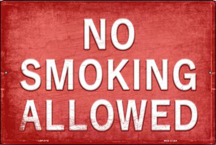 No Smoking Allowed Novelty Metal Large Parking Sign LGP-2716